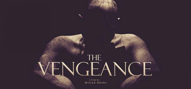 THE_VENGEANCE_Milind_Dhoke