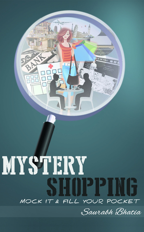 FIRST BOOK ON MYSTERY SHOPPING IN INDIA